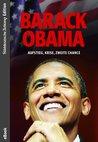 Barack Obama. Aufstieg, Krise, zweite Chance