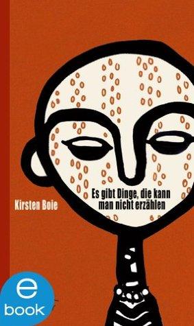 Es gibt Dinge, die kann man nicht erzählen (German Edition)