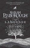 The Language of Dying by Sarah Pinborough