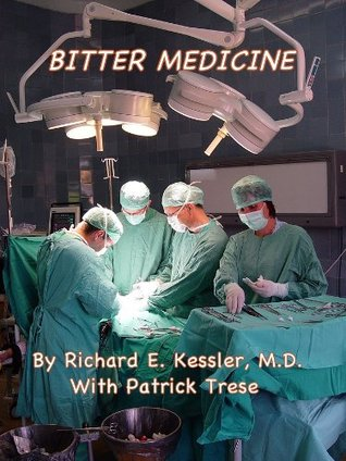 BITTER MEDICINE: What I've Learned and Teach about Malpractice Lawsuits