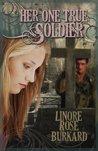 Her One True Soldier