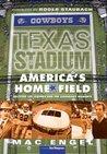 Texas Stadium: America's Home Field