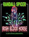 Irish Blood Horse (A Caitlan McClaran Novel)