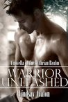Warrior Unleashed (Mythrian Realm Series)