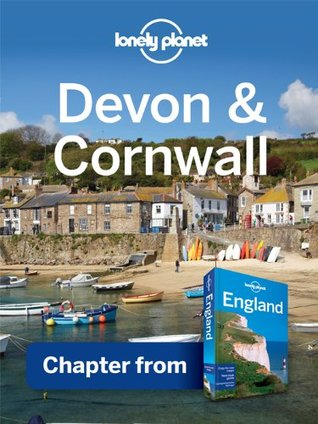 Lonely Planet Devon & Cornwall: Chapter from England Travel Guide