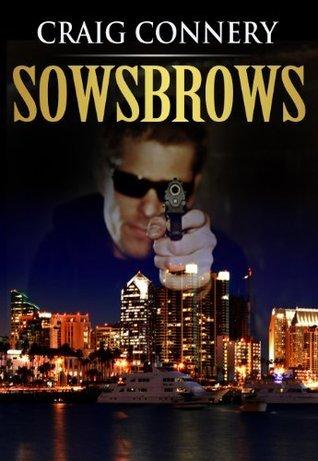 Sowsbrows - Aufstieg und Überfall des Robin Locksley Tarman