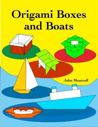 Origami Boxes and Boats