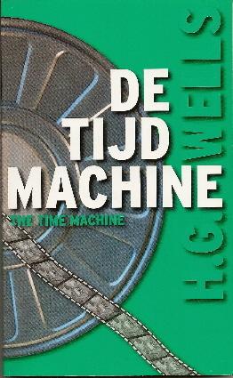 De Tijdmachine by H.G. Wells