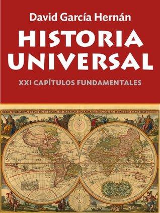 Free Epub Historia Universal. XXI capítulos fundamentales