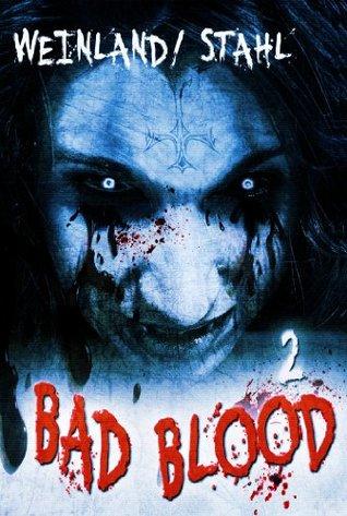 Bad Blood 02: Der Atem der Nacht: Die Saga vom Ende der Zeiten