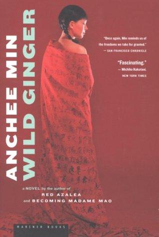 Wild Ginger: A Novel
