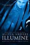 Illumine (Illumine, #1)