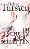 Im Schutz der Schatten by Helene Tursten