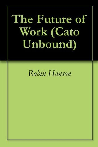 the-future-of-work-cato-unbound