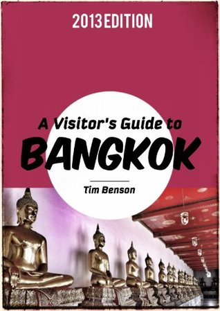 Visitor's Guide to Bangkok - A travel guide for Thailand's historic and exciting capital