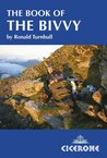 The Book of the Bivvy by Ronald Turnbull