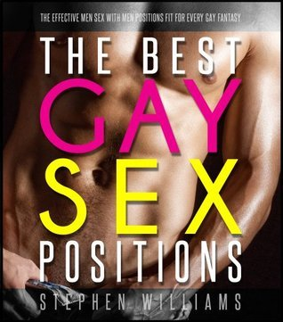 The Best Gay Sex Positions: The Effective Men Sex With Men Positions Fit For Every Gay Fantasy