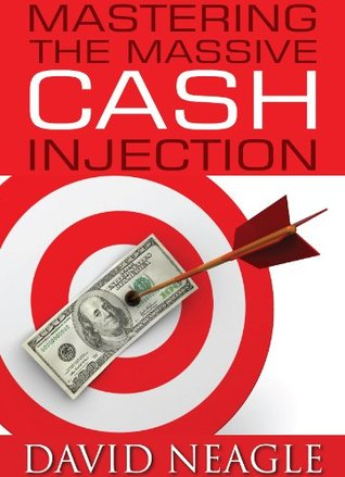 Mastering the Massive Cash Injection (Manifest Your Millions Within Book 2)