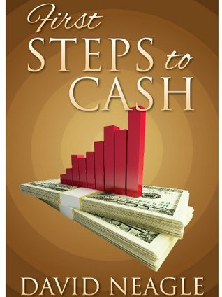 The First Steps to Cash (Manifest Your Millions Within Book 1)