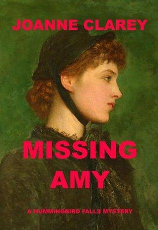 Missing Amy (Hummingbird Falls Mystery #0)