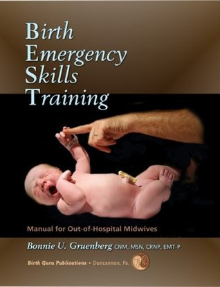 Birth Emergency Skills Training: Manual for Out-Of-Hospital Midwives (ebook)