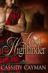 Lost Highlander by Cassidy Cayman