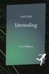 God's Child: Unraveling