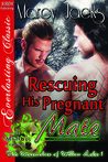Rescuing His Pregnant Mate (The Werewolves of Willow Lake, #1)