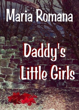 Daddy's Little Girls, Book Three of The Unbreakable Series (Romantic Suspense Books)