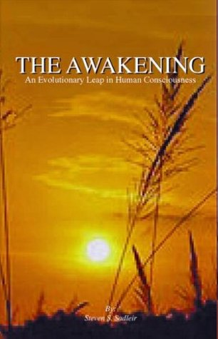 The Awakening, An Evolutionary Leap in Human Consciousness