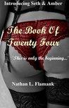 The Book Of Twenty Four (A Seth & Amber Erotic Tale, #1)