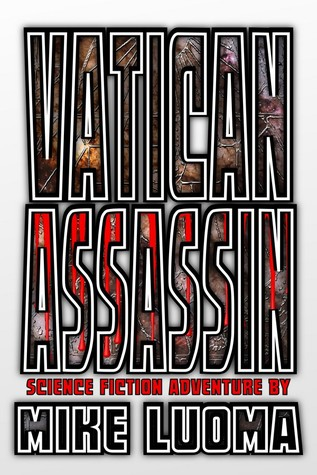 Vatican Assassin by Mike Luoma