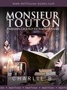 Monsieur Touton: Parisien Gigolo Extraordinaire