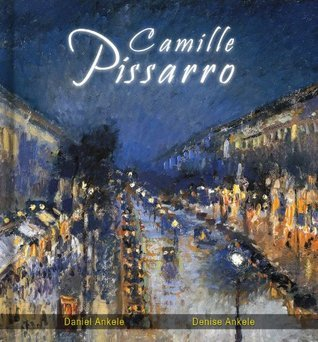 Camille Pissarro: 150 Impressionist Paintings