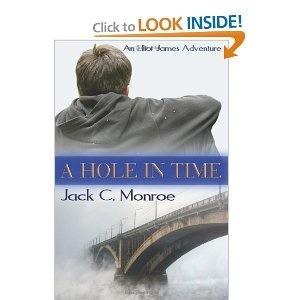 A Hole In Time: An Elliot James Adventure (Elliot James #1)