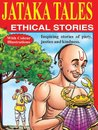 Jataka Tales-Ethical Stories