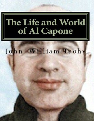 The Life and World of Al Capone