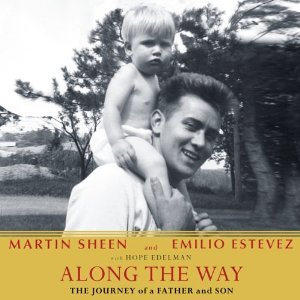Along the way: the journey of a father and son by Martin Sheen