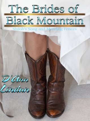 Shiloh's Song and Mending Fences (The Brides of Black Mountain)