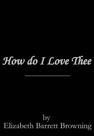 how i love thee let me count the ways meaning
