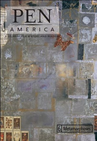 PEN America Issue 6: Metamorphoses