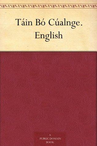 Táin Bó Cúalnge. English