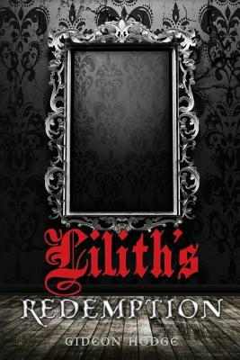 Lilith's Redemption