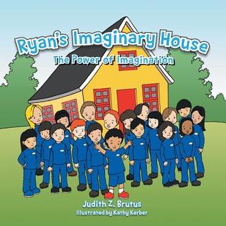 Ryan's Imaginary House: The Power of Imagination
