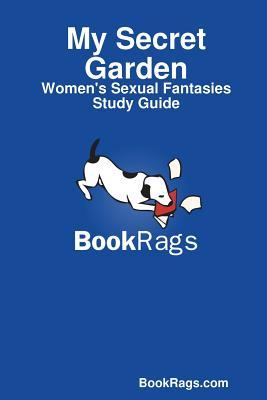 My Secret Garden: Women's Sexual Fantasies Study Guide