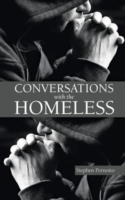 Conversations with the Homeless