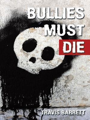 Bullies Must Die