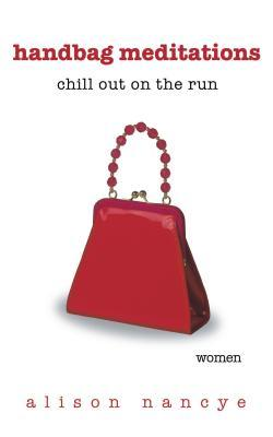 Handbag Meditations: Chill Out on the Run