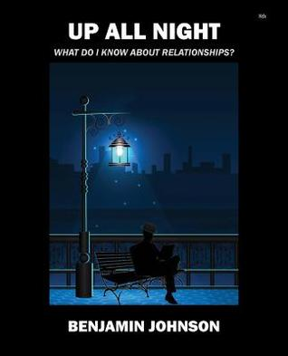 Up All Night: What Do I Know about Relationships?