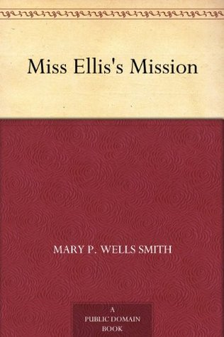 Miss Ellis's Mission